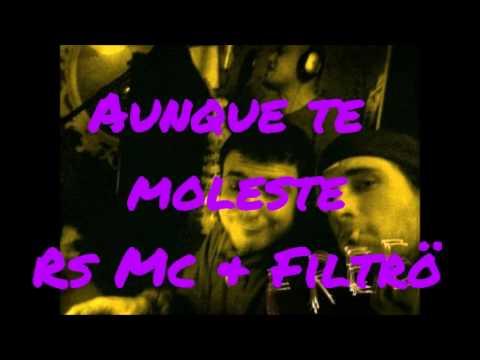 AUNQUE TE MOLESTE - RS MC & FILTRÖ - prod. DJ Capcom - Komochitora Remixes 2013