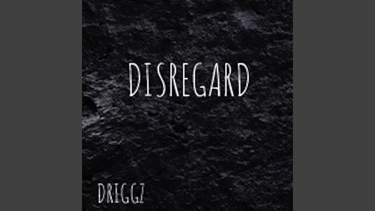 Disregard