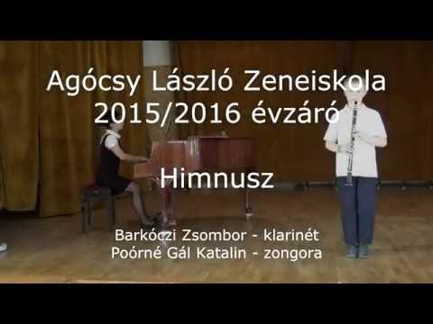 Agócsy László Zeneiskola - Himnusz - Barkóczi Zsombor klarinét