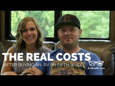 Additional Costs After Buying A New RV, Fifth Wheel, or Travel Trailer! // Full time RV Camping