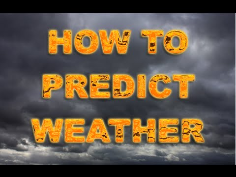 How to Predict Weather