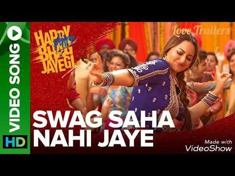Swag Saha Nahi Jaye   Happy Phirr Bhag Jayegi   Sonakshi Sinha