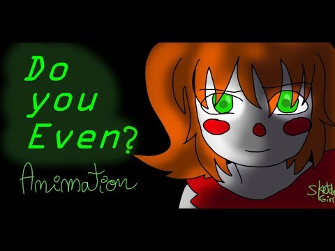 FNAFSL ''Do you even ?'' (by CK9C ) animated
