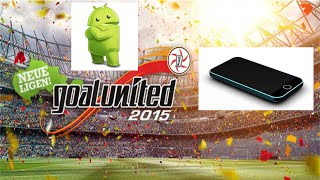 GOALUNITED LEGENDS AUF ANDROID SPIELEN! - 'Tutorial' [DE / FULL HD]