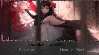 ✪Nightcore - Heart vs Mind✪