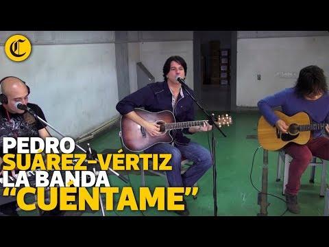 Pedro Suárez-Vértiz La Banda - Cuéntame