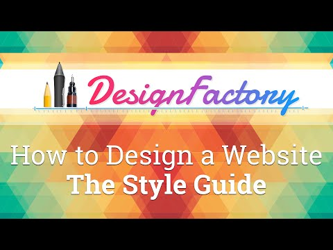 How to Design a Website - The Style Guide