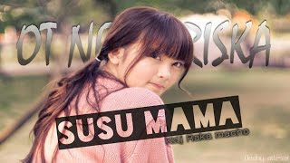 Download SUSU MAMA | FULL REMIK KDJ RAKA MACHO