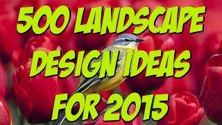 !!500 Best Landscape Design Ideas For 2015!!