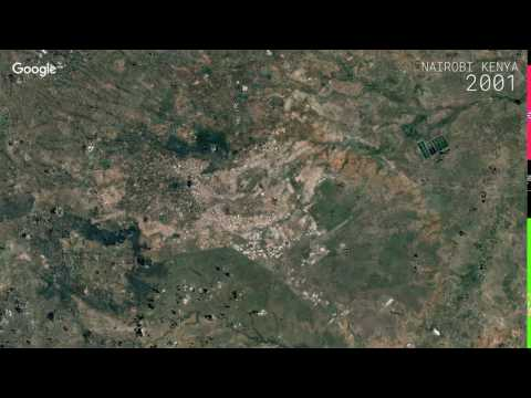Google Timelapse: Nairobi, Kenya