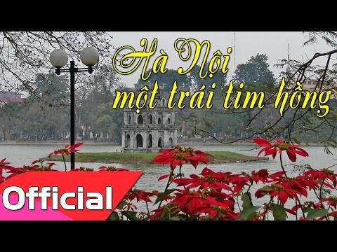Hà Nội Một Trái Tim Hồng - Sáng tác: Nguyễn Đức Toàn [Karaoke MV HD]