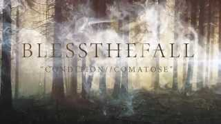 Blessthefall - Condition // Comatose