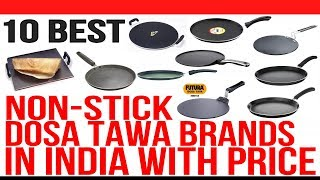 Top 10 Best Non Stick Dosa Tawa Brands in India with Price