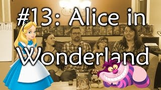 #13: ALICE IN WONDERLAND - Quest for the Ultimate Disney Movie