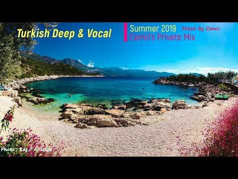 Turkish Deep & Vocal - Türkçe Deep Summer 2019 CemU's Private Mix / Mixed By CemU