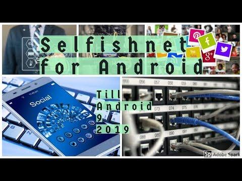 selfishnet android