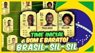 FIFA 20 | TIME INICIAL BOM E BARATO !!! ( TIME BRASILEIRO - BRASIL SIL SIL ) TIME BR