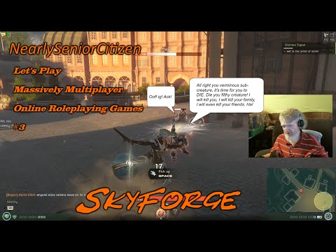 SKYFORGE : Lets Play Massively Multiplayer Online Roleplaying Games #3