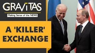 Gravitas: joe biden calls vladimir putin a 'killer'