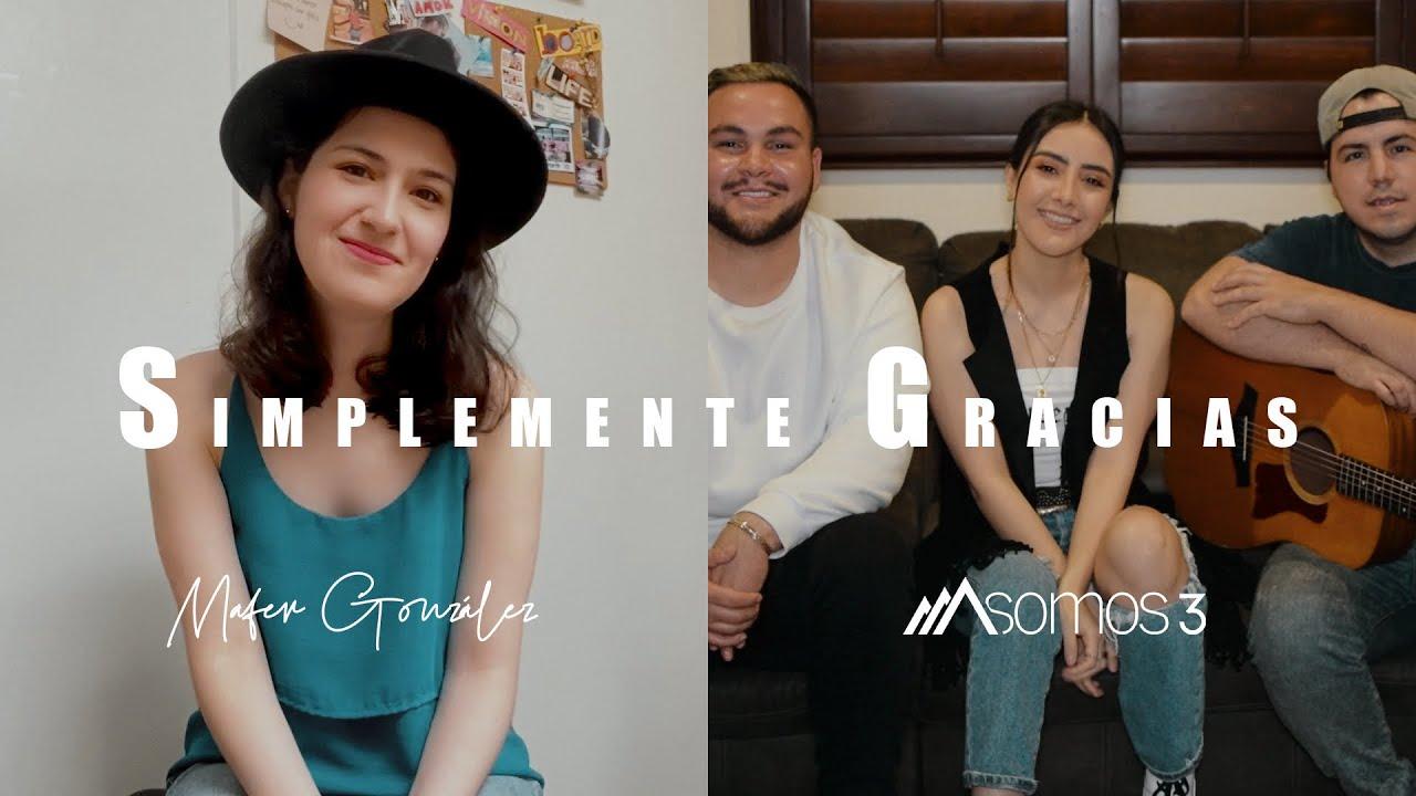 Simplemente Gracias - Calibre 50 (Cover por Somos 3 & Mafer González)