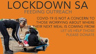Lockdown SA Feeding Outreach - COVID-19 Lockdown 09/06/2020