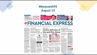 News with Financial Express Aug 13th, 2020 | News Analysis by Sunil Jain, Managing Editor, FE