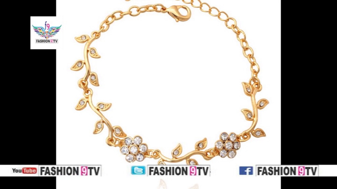 latest gold bracelet designs for girls/fashion9tv - YouTube