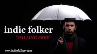 Indie Folker - Falling Free [Original Indie Folk Rock from Transylvania]