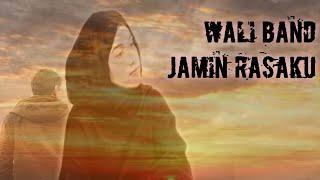 Wali Band - Jamin Rasaku