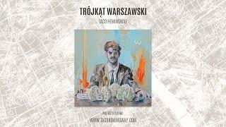 Taco Hemingway - Trójkąt Warszawski (cały album)