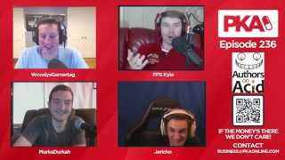 PKA 236 w/ Jericho - Am I an Asshole, Legalized Gay Marriage, and more