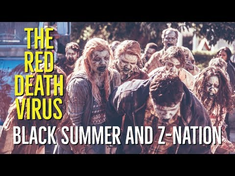 The Red Death Virus (BLACK SUMMER & Z NATION) Explored