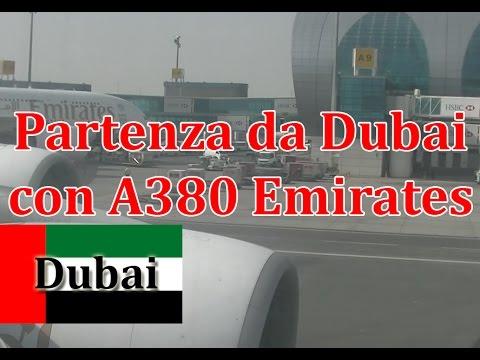 Partenza dall'aeroporto di Dubai DXB - A380 Emirates Full video