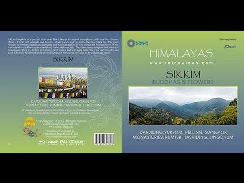 "SIKKIM Himalayas ""Buddhas & Flowers"" film - meditation"