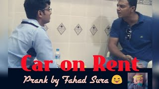 Car On Rent Prank | by Fahad Sura