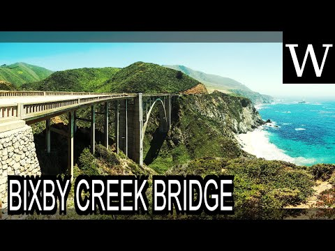BIXBY CREEK BRIDGE - WikiVidi Documentary