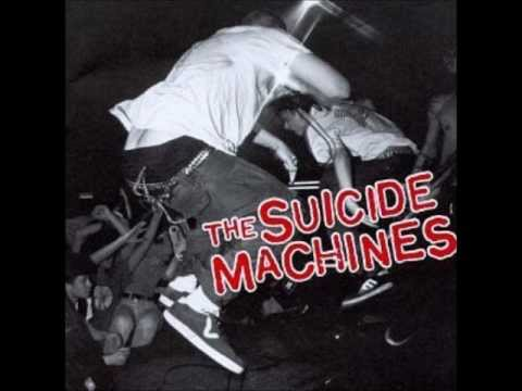 The Suicide Machines - I Don't Wanna Hear It
