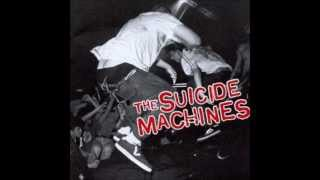 Watch Suicide Machines I Dont Wanna Hear It video
