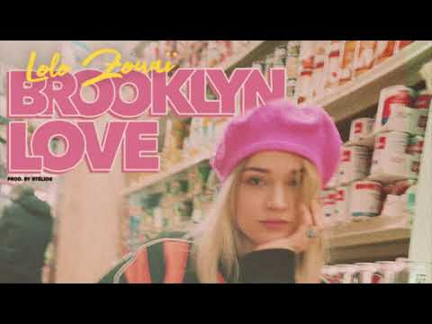 Lolo Zouaï - Brooklyn Love (Official Audio) Mp3