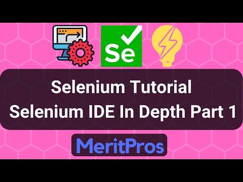 Selenium Tutorial - Selenium IDE In Depth – Part 1