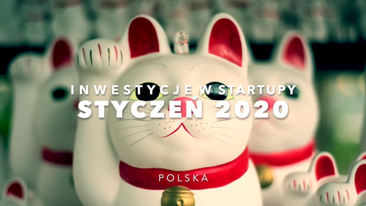 Inwestycje na polskim rynku startupów styczeń 2020 #polorożce