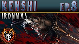 Kenshi Ironman PC Sandbox RPG - EP8 - THE FOILED EXPEDITION