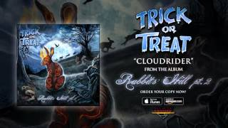 """Trick Or Treat – """"Cloudrider"""" (Official Audio)"""