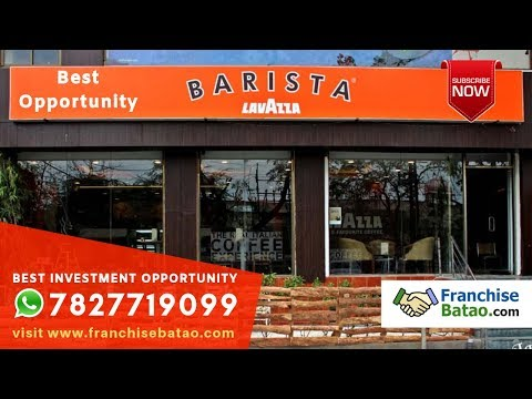 Barista Coffee Shop Franchise Plan In India | Open Barista Cafe Business In Delhi | Franchise Batao