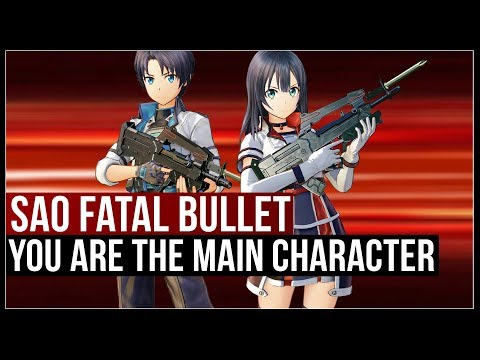 You Create The Main Character In Sword Art Online: Fatal Bullet