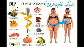 Top 8 SuperFoods for Weight Loss | Weight Loss Tips