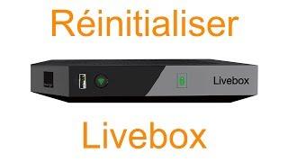 Réinitialiser livebox d'orange