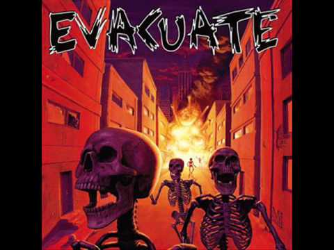Evacuate - Give You Nothing