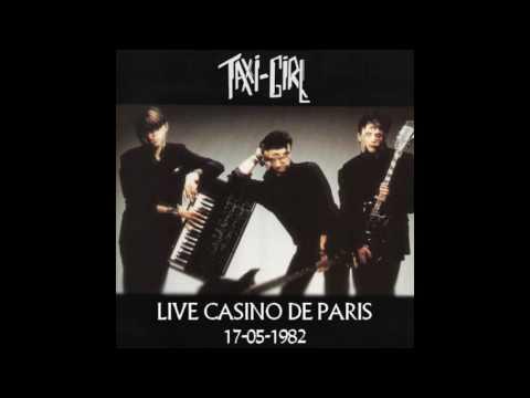 Taxi Girl - Live au Casino de Paris, 1982
