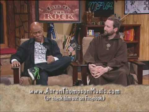 Life on the Rock: Aaron Thompson - Catholic Music
